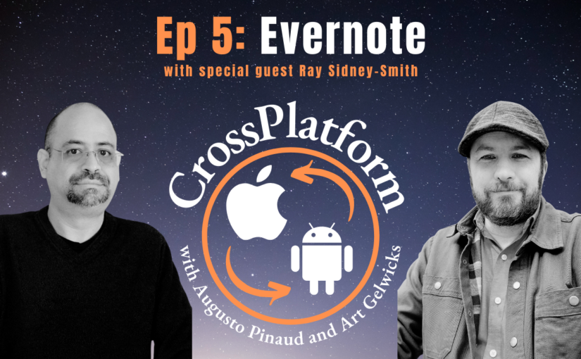 This is Episode 005. Evernote with Ray Sidney-Smith.