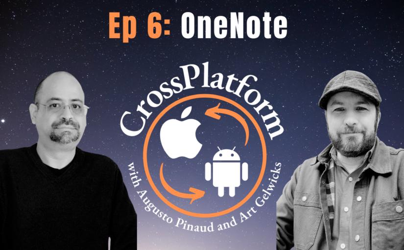 CrossPlatform Podcast Episode 006: Tasks Management