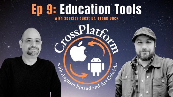 CrossPlatform Podcast Episode 009 with Dr. Frank Buck
